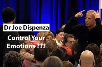 Dr Joe Dispenza – Control Your Emotions