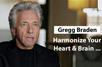 Gregg Braden – How to Harmonize Heart and Brain?